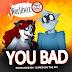 DOWNLOAD: WorldWiz - You Bad