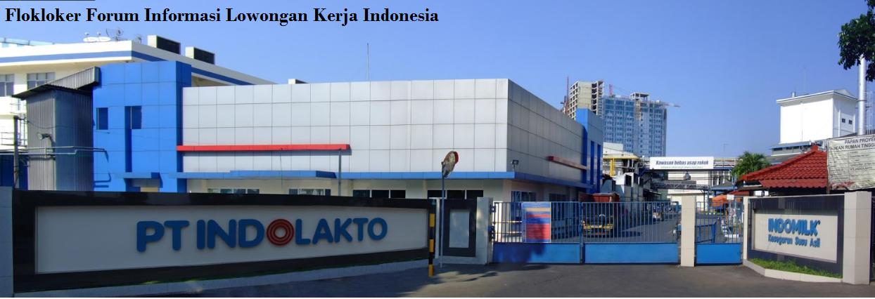 lowongan kerja di operator produksi PT Indolakto Indomild - flokloker