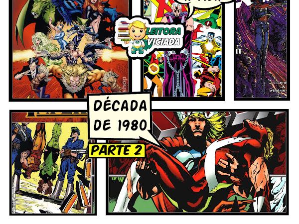 Dicas de leitura: as HQs mais importantes dos X-Men - Anos 1980, parte 2