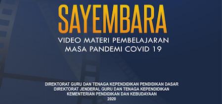 Lomba Video Pendek Materi Pembelajaran Masa Pandemi Covid SAYEMBARA – LOMBA VIDEO PENDEK MATERI PEMBELAJARAN MASA PANDEMI COVID-19 PESERTA GURU SD DAN SMP