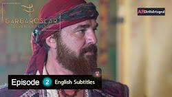 Barbaroslar Episode 2 With English Subtitles