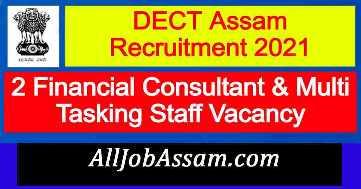 DECT Assam Recruitment 2021