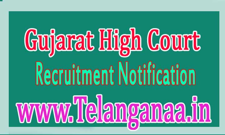 Gujarat High Court Recruitment Notification 2016