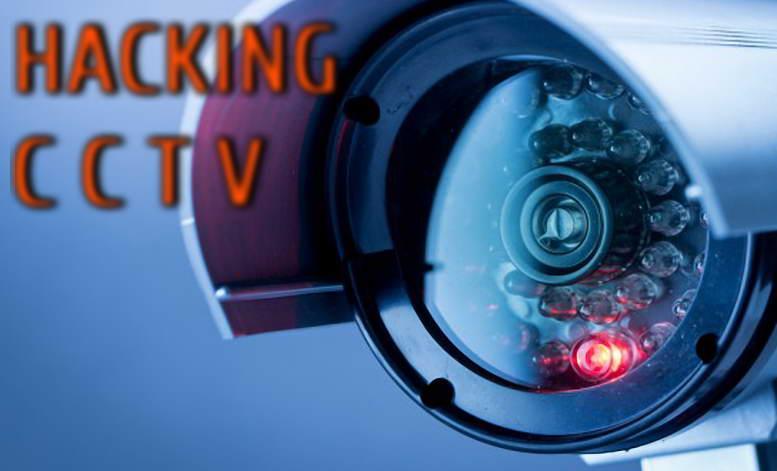 hack cctv cameras everywhere