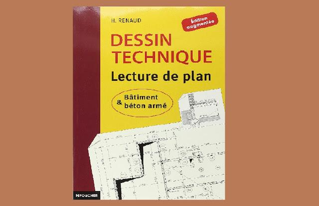 Télécharger Dessin technique – Lecture de plan Bâtiment et béton armé PDF gratuitement