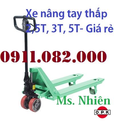 Xe nâng tay thấp giá rẻ- 0911082000