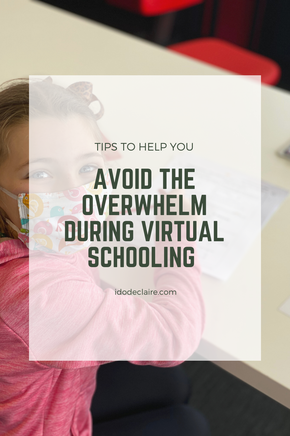 Tips on Avoiding the Overwhelm During Virtual Schooling