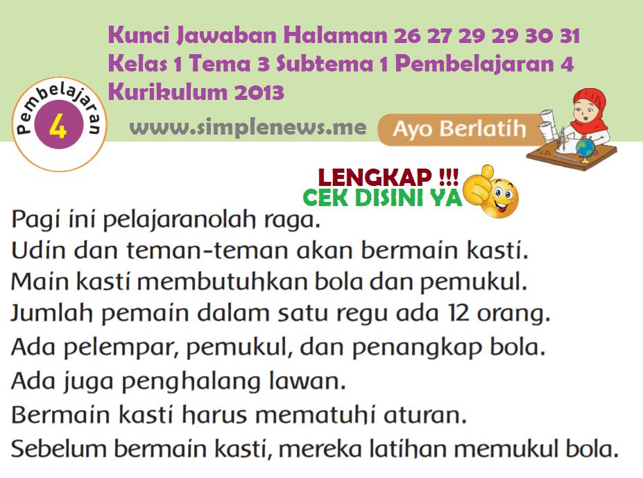Kunci Jawaban Halaman 26 27 29 29 30 31 Kelas 1 Tema 3 Subtema 1 Pembelajaran 4 Kurikulum 2013 www.simplenews.me