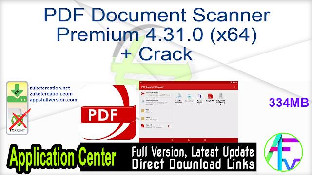 PDF Document Scanner Premium 4.31.0 (x64) + Crack