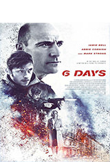 6 Days (2017) BRRip 1080p Latino AC3 5.1 / Español Castellano AC3 5.1 / ingles AC3 5.1 BDRip m1080p