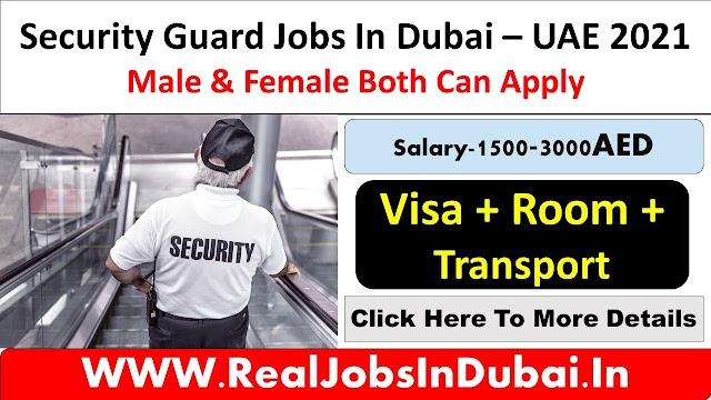 Security Jobs In Dubai, Abu Dhabi & Sharjah UAE 2021