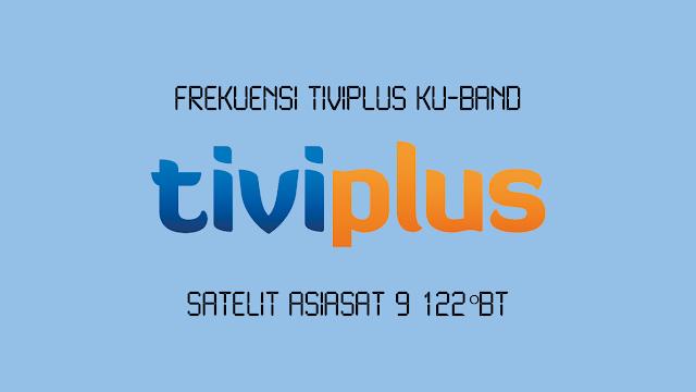 Frekuensi Tiviplus di Asiasat 9 Terbaru