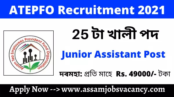 ATEPFO Recruitment 2021: 25 Vacancy for Junior Assistant Post; Apply Online