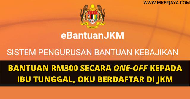 Bantuan Jabatan Kebajikan Masyarakat Jkm Rm300 Secara One Off Sebelum Raya Aidiladha Malaysia Kerjaya