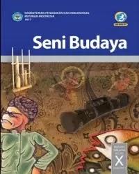 Buku Seni Budaya Siswa Kelas 10 k13 2017 Semester 2