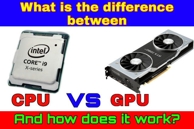 What is the difference between CPU and GPU?