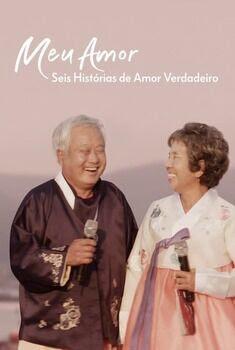 Meu Amor: Seis Histórias de Amor Verdadeiro 1ª Temporada Torrent - WEB-DL 1080p Dublado