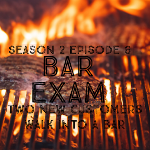 Bar Exam Season 2 Episode 6: Two New Customers Walk Into The Bar