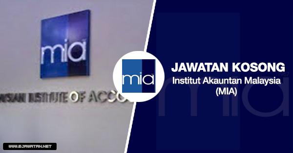 jawatan kosong Institut Akauntan Malaysia (MIA) 2020