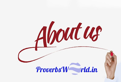 About us www.ProverbsWorld.in, Proverbs