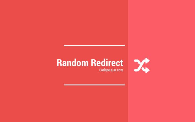 Cara Membuat Random Redirect dengan Javascript