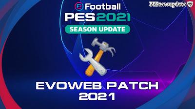 PES 2021 EvoWeb Patch 2021 Season 2020/2021