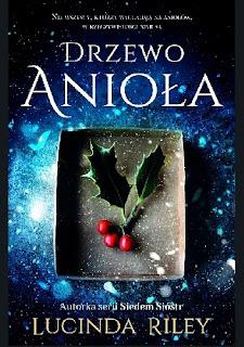 Drzewo Anioła Lucinda Riley - recenzja