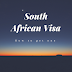 South Africa Visa Online Application Process | Full Requirements And Guide 2018/2019