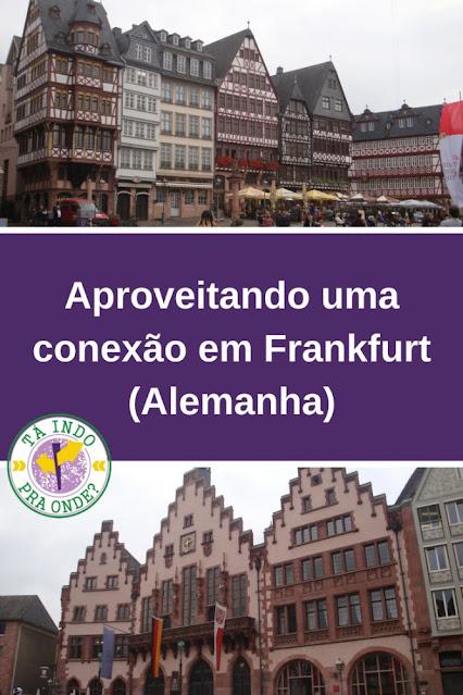 O que fazer em Frankfurt em um dia ou poucas horas de conexão?