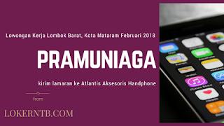 Lowongan Kerja Lombok Barat terbaru di Atlantis Aksesoris Handphone 2018