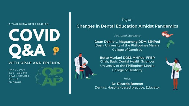 "Live Q&A webinar on the topic: ""Changes in Dental Education Amidst Pandemics"" by OPAP"