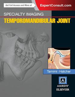 Specialty Imaging Temporomandibular Joint by Tamimi &. Hatcher