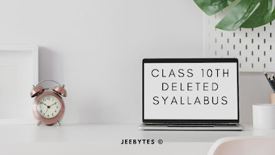 CBSE Class 10: Deleted Syllabus Of All Subjects for 2020-2021