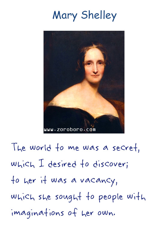 Mary Wollstonecraft Shelley Quotes. Mary Shelley Books Quotes, Mary Shelley Affection Quotes, Life Quotes, Eyes Quotes, Feelings Quotes, Death Quotes, Heart Quotes, Soul Quotes, & MMary Wollstonecraft Shelley Quotes. Mary Shelley Books Quotes, Mary Shelley Affection Quotes, Life Quotes, Eyes Quotes, Feelings Quotes, Death Quotes, Heart Quotes, Soul Quotes, & Mary Shelley Frankenstein Quotesary Shelley Frankenstein Quotes