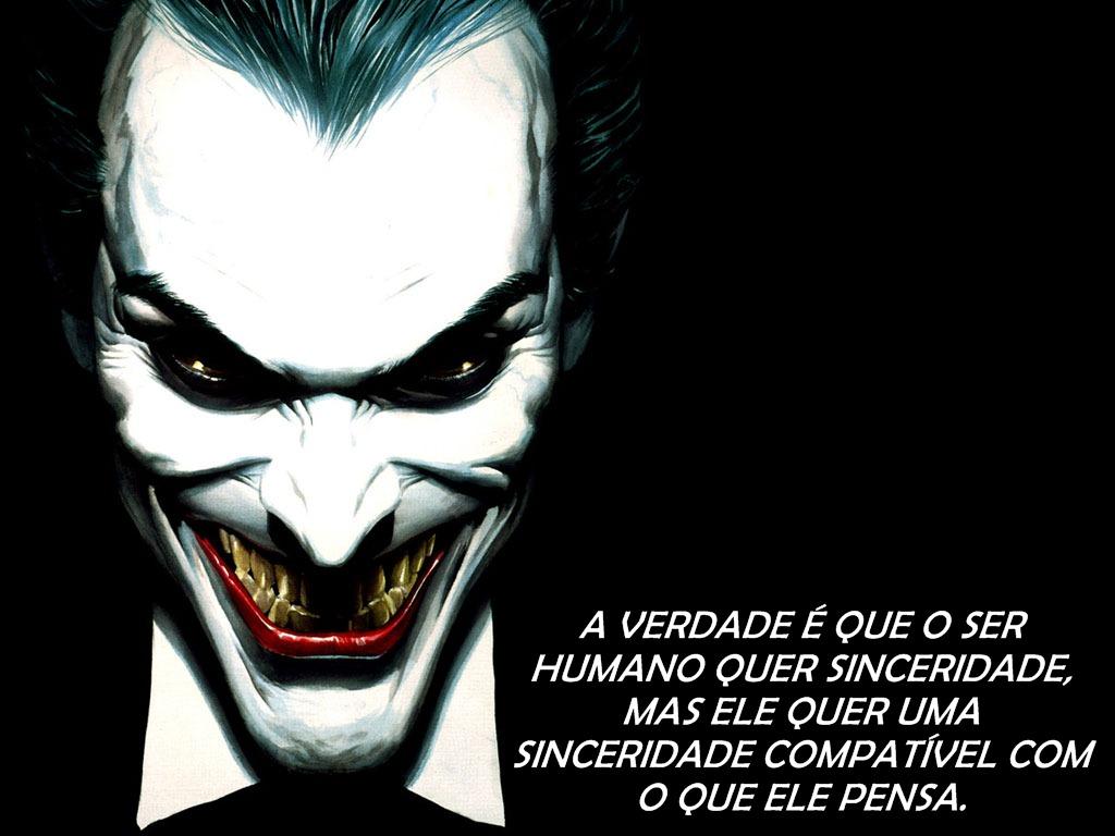 Frases Com Foto Do Coringa: Tudo Para MSN, ORKUT,FACEBOOK E Etc...: Frases Para