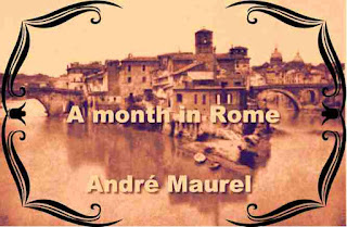 A month in Rome by André Maurel