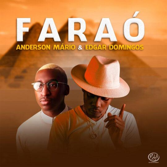 Anderson Mário ft. Edgar Domingos - Faraó