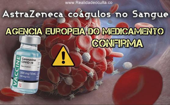 AEM Afinal AstraZeneca causa Coágulos