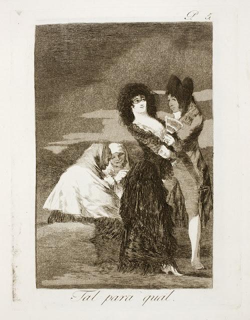 Francisco Goya - Tal para cual / Δύο στο είδος τους / Two of a Kind