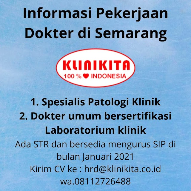 Loker Dokter Laboratorium Klinik Semarang Klinikita