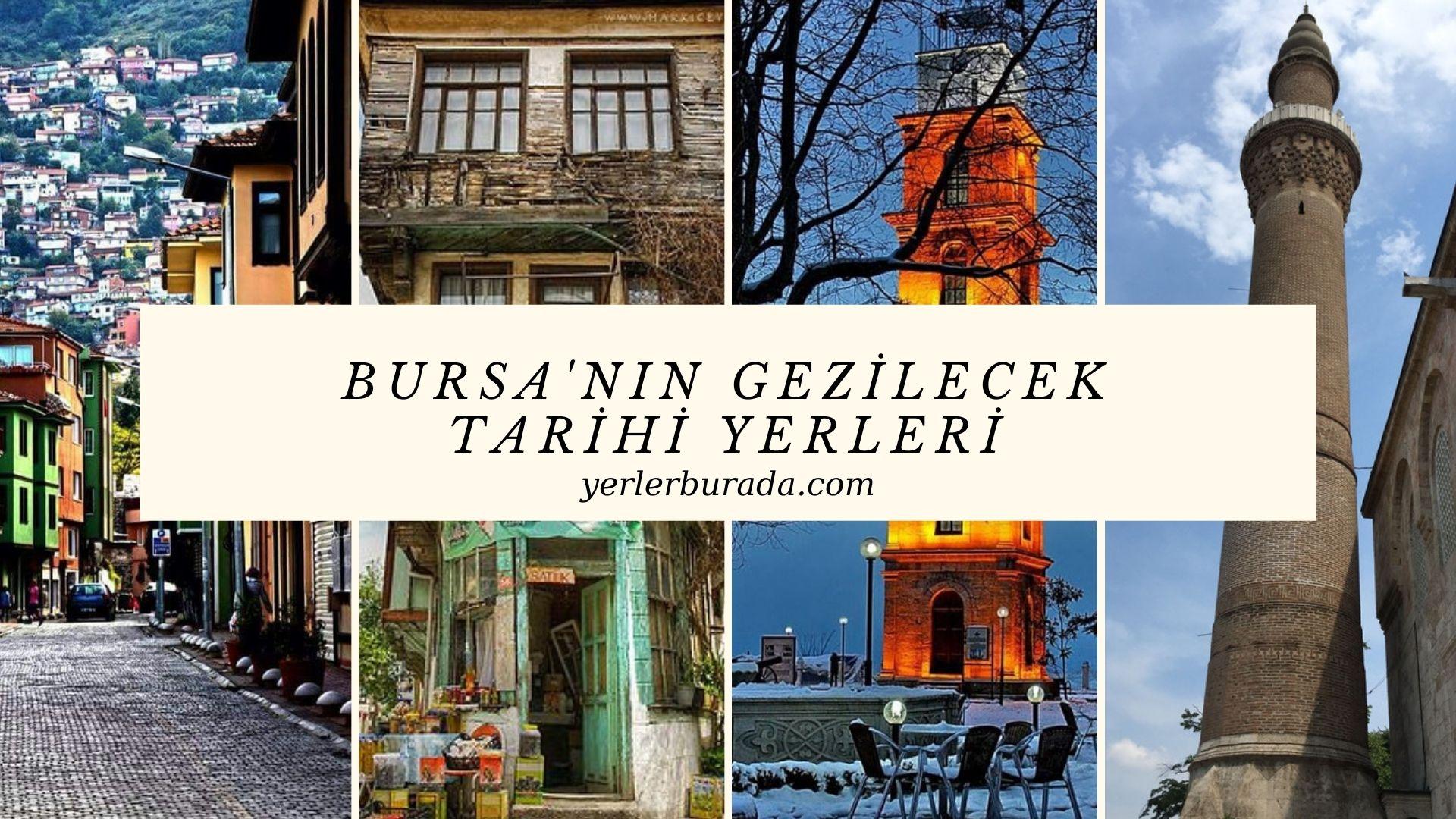 bursa'nın gezilecek tarihi yerleri