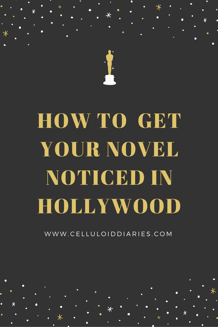 how to get your novel noticed in hollywood