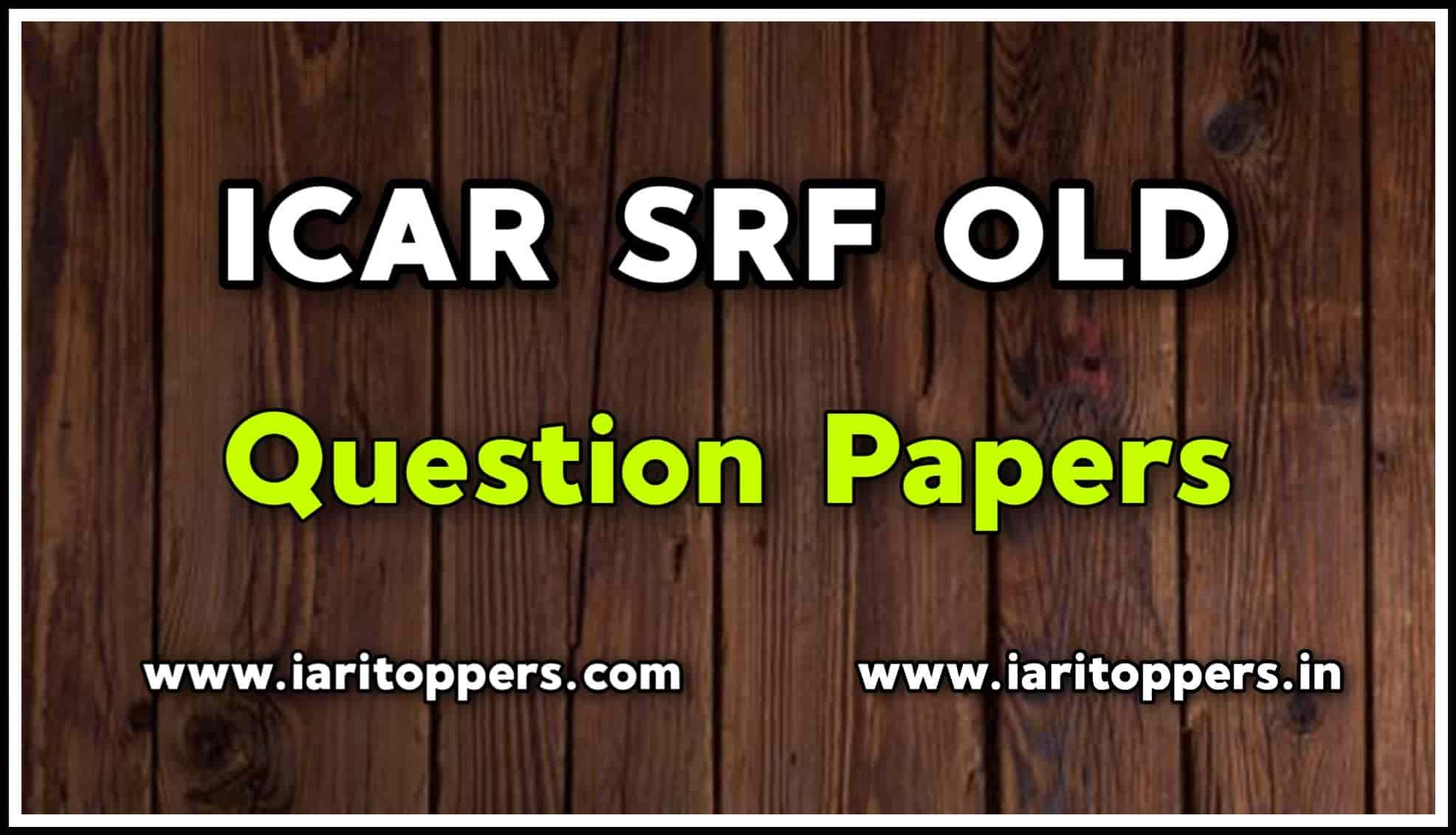 ICAR SRF Old Paper,icar srf previous year paper