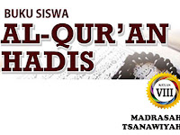 Buku Siswa Al Quran Hadis Kelas 8 MTs Sesuai KMA 183 Tahun 2019