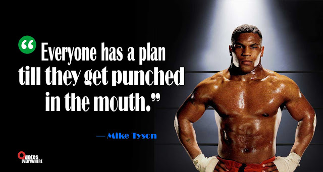 Mike Tyson Savage Quote
