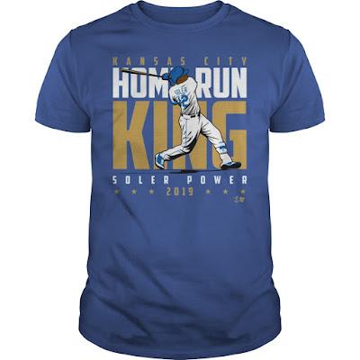 KANSAS CITY HOME RUN KING Soler Power 2019 T Shirts Hoodie Tank Tops sweatshirt. GET IT HERE