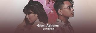 Gisel dan Abirama -  Sendirian