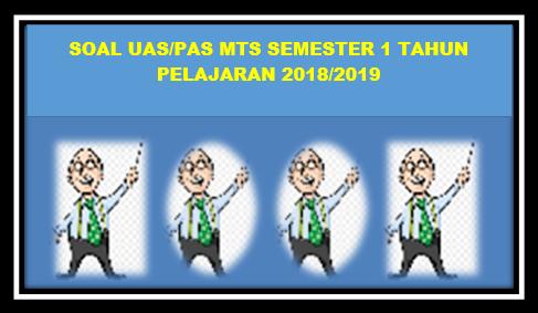 Prediksi Soal UAS ( PAS ) MTs Bahasa Arab Kelas VII Semester 1 Tahun 2018/2019