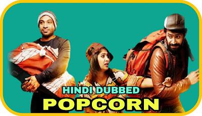 Popcorn Hindi Dubbed Movie