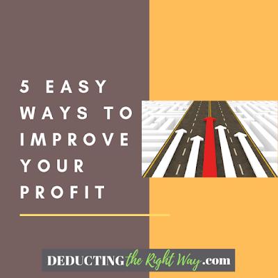 How to improve your profit   www.deductingtherightway.com